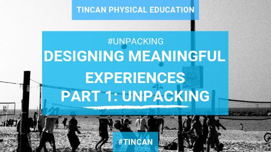 Designing Meaningful Experiences_ Unpacking